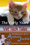 The Early Years (Vet Tech Tales, #1)