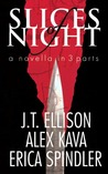 Slices of Night (Taylor Jackson; Maggie O'Dell, #9.5; Stacy Killian, #4.5; The Malones, #5.5)