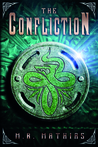 The Confliction (The Dragoneers Saga, #3)