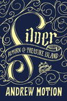 Silver (Return to Treasure Island #1)