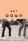 Get Down: Stories