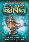 Cave of Wonders (Infinity Ring, #5)