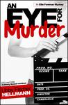An Eye for Murder (Ellie Foreman, #1)