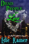 Dead People in Love (Haunted Hearts #1.5)