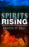 Spirits Rising (Spirit Caller, #1)