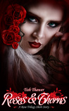 Roses & Thorns (The Rose Trilogy, #1.5)