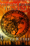 Worlds Burn Through (The Chronicles of Nowhere #1)
