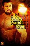 Merrick's Destiny (Bloodhounds, #1.5)