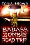BadAss Zombie Road Trip