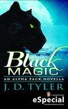 Black Magic (Alpha Pack, #1.5)