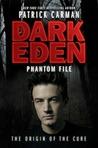 Phantom File (Dark Eden, #1.5)