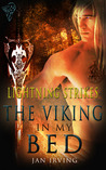 The Viking In My Bed (Lightning Strikes #1)