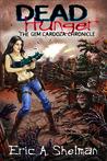 The Gem Cardoza Chronicle (Dead Hunger #2)
