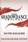 The Shadowdance Trilogy (Shadowdance #1-3)