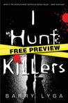 I Hunt Killers - Free Preview (The First 10 Chapters): with Bonus Prequel Short Story