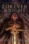 The Forever Knight (The Bronze Knight, #4)