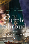 The Purple Shroud (Empress Theodora, #2)