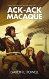 Ack-Ack Macaque (Ack-Ack Macaque, #1)