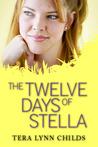 The Twelve Days of Stella (Oh. My. Gods., #1.1)