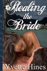 Stealing the Bride (Taken, #1)