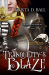 Tranquility's Blaze (Tales of Tranquility,  #1)