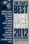The Year's Best Science Fiction & Fantasy, 2012