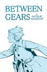 Between Gears