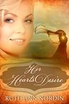 Her Heart's Desire (Nebraska Historicals, #1)