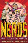 The Villain Virus (NERDS, #4)