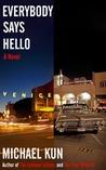 Everybody Says Hello
