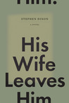 His Wife Leaves Him