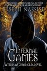 Infernal Games (Templar Chronicles, #4)