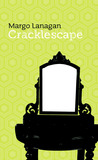 Cracklescape (Twelve Planets book 7)