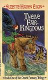 Twelve Fair Kingdoms