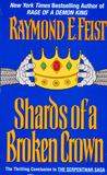 Shards of a Broken Crown (The Serpentwar Saga, #4)