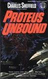 Proteus Unbound (Proteus, #2)