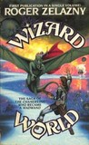 Wizard World (Omnibus: Changeling / Madwand)