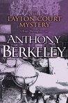 The Layton Court Mystery (Roger Sheringham Cases, #1)