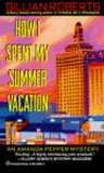How I Spent My Summer Vacation (Amanda Pepper, #5)