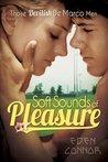 Soft Sounds of Pleasure (Devilish De Marco Men, #1)