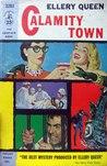 Calamity Town (Ellery Queen Detective, #16)