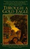 Through a Gold Eagle (Glynis Tryon, #4)