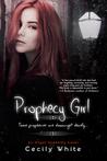 Prophecy Girl (Angel Academy, #1)