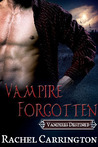 Vampire Forgotten (Vampires Destined #2)