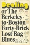Dealing, or The Berkeley-To-Boston Forty-Brick Lost-Bag Blues