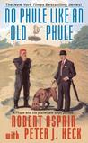 No Phule Like an Old Phule (Phule's Company, #5)