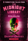 End Game (The Midnight Library, #3)