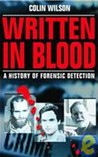 Written in Blood: A History of Forensic Detection
