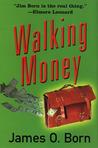 Walking Money (Bill Tasker, #1)