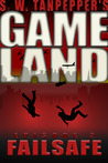 Failsafe (Gameland #2)
